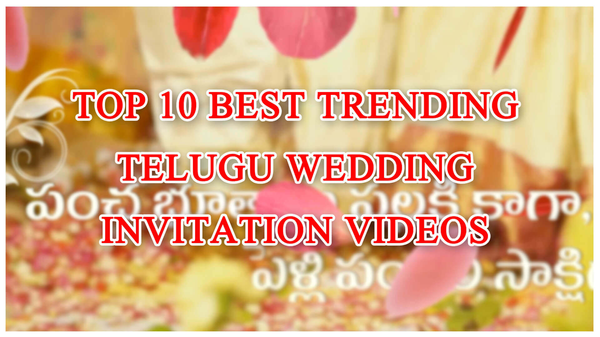 Best telugu wedding invitation videos online youtube top 10 replacing a regular traditional printed wedding card invitation video became a habitual to all the couples who are ready to tie the knot stopboris Choice Image